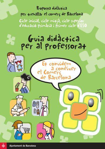 Document en PDF - El comerç i les escoles - Ajuntament de Barcelona