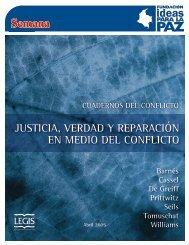 Justicia, verdad y reparación en medio del conflicto - Ideas para la Paz