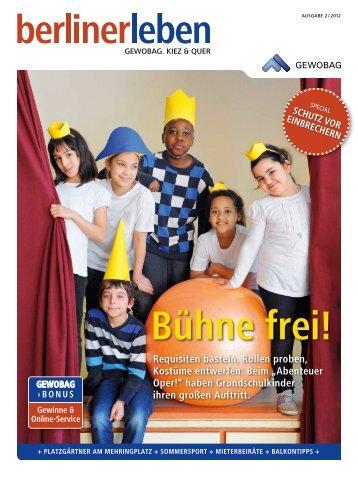 Ausgabe 2/2012 unseres Kundenmagazins berlinerleben - Gewobag