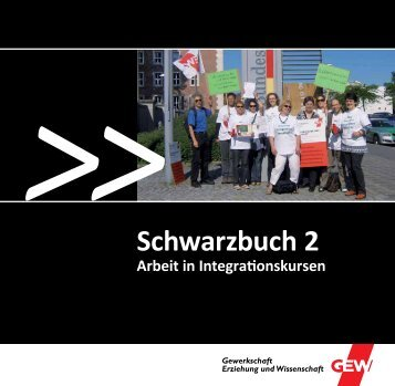 GEW Schwarzbuch 2 - Arbeit in Integrationskursen