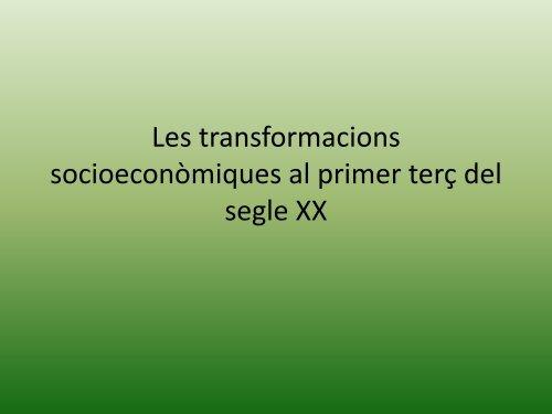 Les transformacions socioeconòmiques al primer terç del segle XX