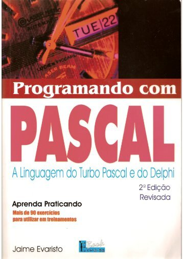 Programando com Pascal - Departamento de Ciência da Computação