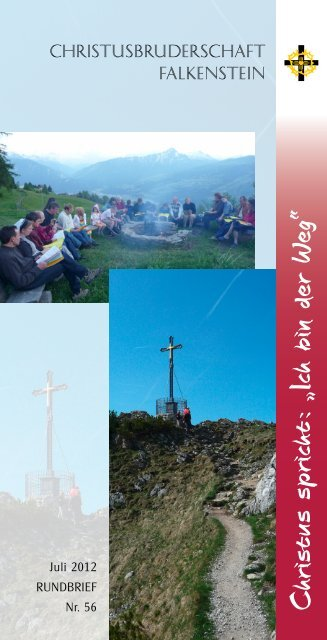 """Christus spricht : """"Ich bin der W eg"""" - Christusbruderschaft Falkenstein"""