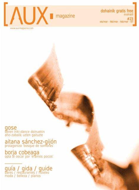 a82cdfcbdec9 gose aitana sánchez-gijón borja cobeaga guía ... - AUX Magazine