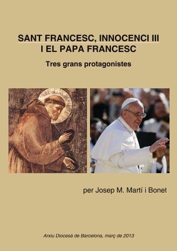 SANT FRANCESC, INNOCENCI III I EL PAPA FRANCESC