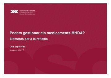 Es pot gestionar la despesa farmacèutica en mhda? - Consorci de ...