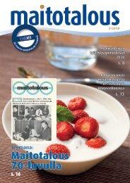 Maitotalous 70-luvulla - Meijerialan Ammattilaiset MVL ry
