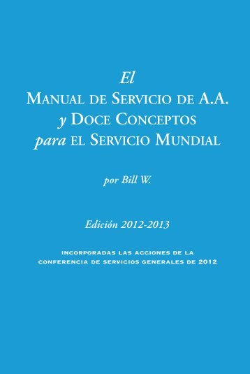 El Manual de Servicio de A.A. - Alcoholics Anonymous
