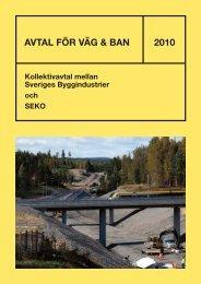 avtal för väg & ban 2010 - Publikationer - Sveriges Byggindustrier