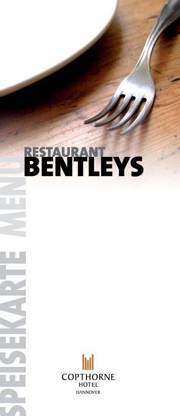 RESTAURANT BENTLEYS - Copthorne Hotel Laatzen