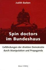 Judith Barben - Spin Doctors im Bundeshaus - TUNKAN
