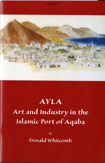 AYLA Art and Industry in the Islamic Port of Aqaba - Oriental Institute ...