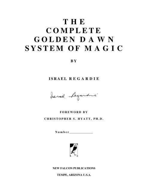 Israel Regardie - The Complete Golden Dawn System of Magic pdf