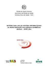 Manual SIVEP - DDA - Diretoria de Vigilância Epidemiológica