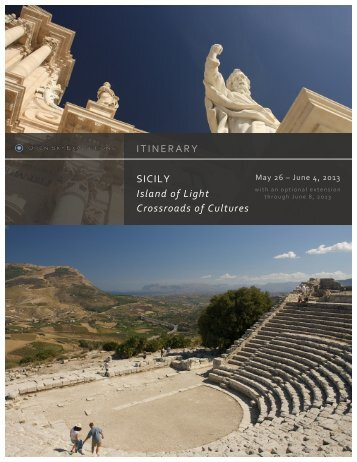 ITINERARY SICILY Island of Light Crossroads of Cultures