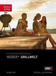 Das Weber Original Grillsystem - Produktkatalog 2012