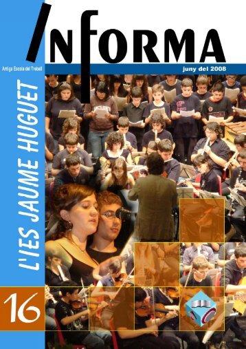 Revista Informa n. 16, juny 2008 - Institut Jaume Huguet