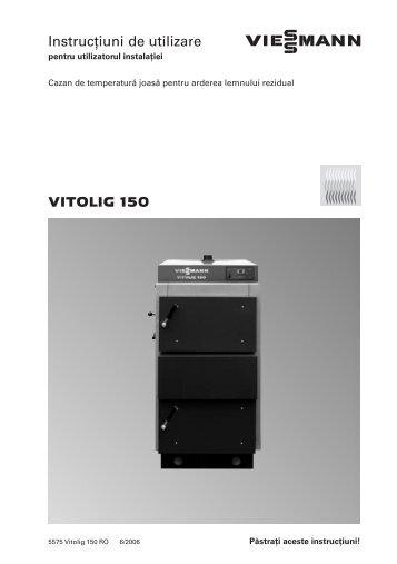 VITOLIG 150 Instrucţiuni de utilizare - Viessmann