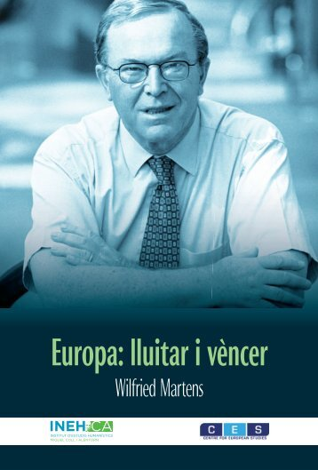 Llibre Wilfried Martens - Centre for European Studies