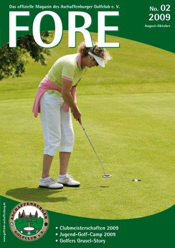 FORE 02/09 (PDF) - Aschaffenburger Golf Club