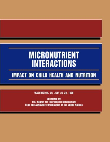 Micronutrient Interactions: Impact on Child Health and ... - Idpas.org