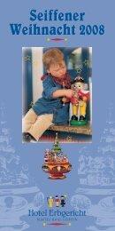 Seiffener Weihnacht 2008 Seiffener Weihnacht ... - Erzgebirgshotels