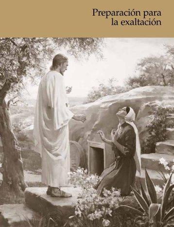 Preparación para la exaltación - The Church of Jesus Christ of Latter ...