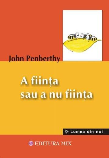 John Penberthy – A fiinta sau a nu fiinta - Biblioteca Citatepedia
