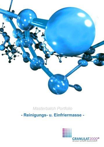 Masterbatch Portfolio - Reinigungs- u. Einfriermasse - - Granulat 2000