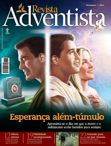 Revista Adventista I NOVEMBRO • 2011 - Casa Publicadora Brasileira