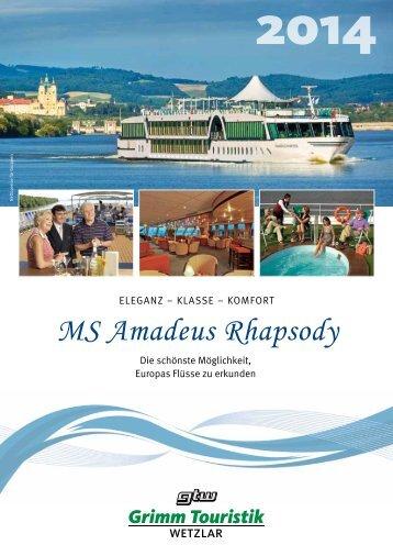 FLUSSERLEBNIS MIT MS AMADEUS RhApSoDy - Grimm Touristik