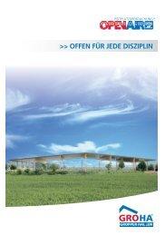 OFFEN FÜR JEDE DISZIPLIN - Gropper Hallenbau GmbH