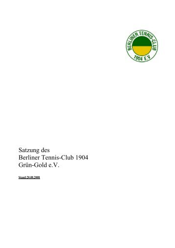 Stand 20. August 2008 als PDF-Datei (92KB - Berliner Tennis-Club ...