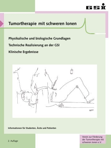 Tumortherapie mit schweren Ionen - GSI