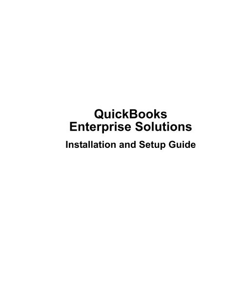 QuickBooks Enterprise Solutions Installation and Setup Guide