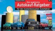 Der praktische Autokauf-Ratgeber - GTÜ