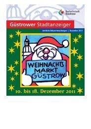 Güstrower Stadtanzeiger Nr. 11 Dezember 2011 - Barlachstadt ...