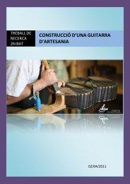 construcció d'una guitarra d'artesania - Premis Universitat de Vic