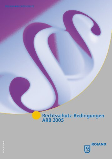 Rechtsschutz-Bedingungen ARB 2005 - Versicherungen für alle ...