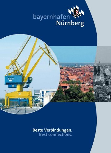 Beste Verbindungen. Best connections. - Hafen Nürnberg