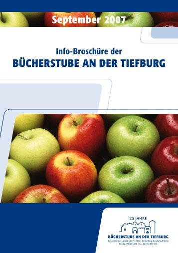 September 2007 BÜCHERSTUBE AN DER TIEFBURG