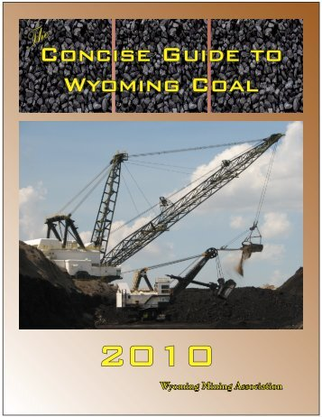 The Concise Guide to Wyoming Coal, 2010