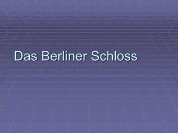 Das Berliner Schloss - Wilhelm und Alexander von Humboldt ...