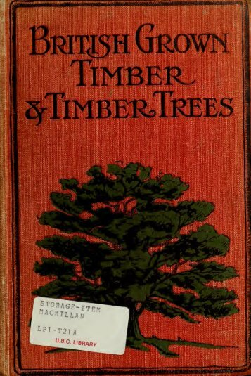 British-grown timber and timber trees : being a concise description of ...