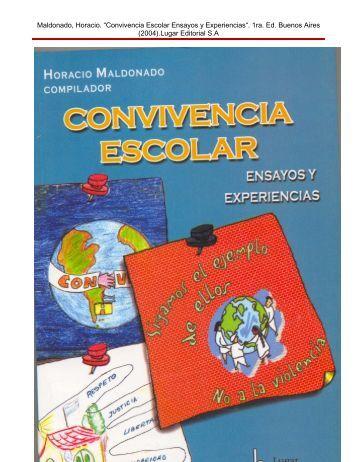"""Maldonado, Horacio. """"Convivencia Escolar Ensayos y Experiencias ..."""