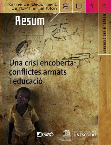 Una Crisi encoberta: conflictes armats i ... - unesdoc - Unesco
