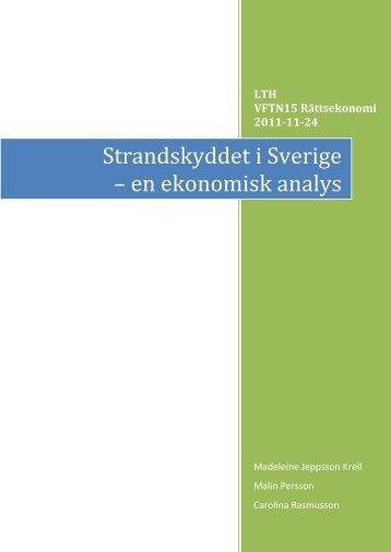 Strandskyddet i Sverige – en ekonomisk analys