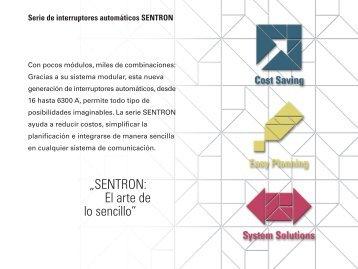 """""""SENTRON: El arte de lo sencillo"""""""
