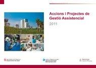 Accions i projectes de gestió assistencial 2011 - Hospital ...