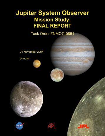 Jupiter System Observer Mission Study: Final Report - Lunar and ...